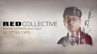 RED Collective: Scott B.S. Choi  [with subtitles]